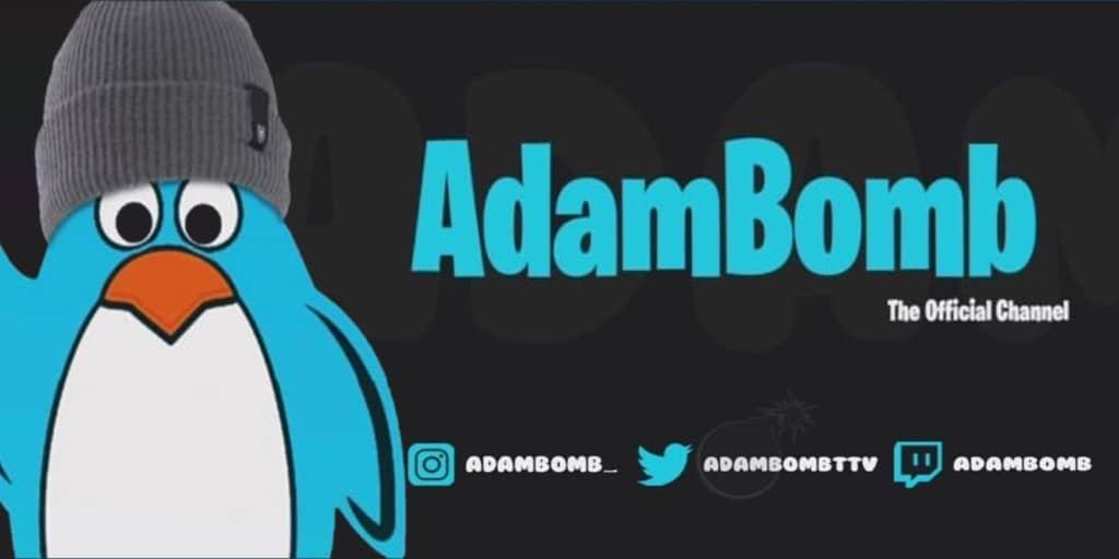 AdamBomb fortnite streamer